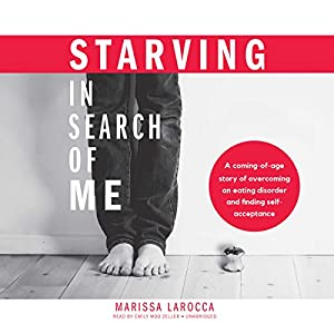 Starving in Search of Me Hörbuch
