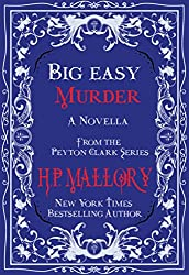 Big Easy Murder (The Peyton Clark Series Book 3)