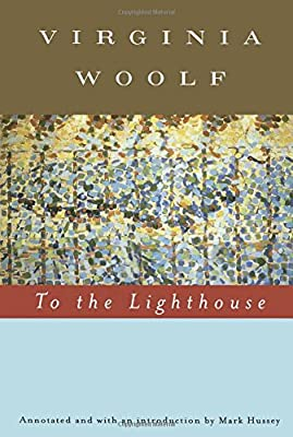 To The Lighthouse Annotated Virginia Woolf Mark Hussey  To The Lighthouse Annotated