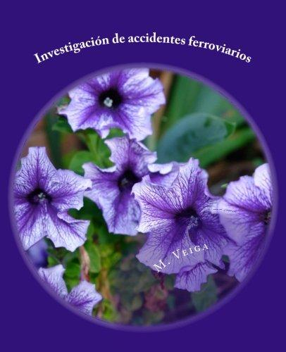 Investigacin de accidentes ferroviarios (Spanish Edition)