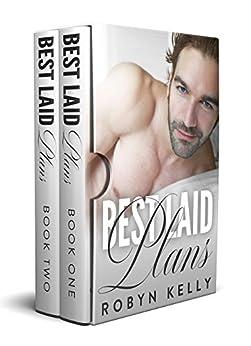 Best Laid Plans Box Set: An Alpha Billionaire Romance by [Kelly, Robyn]