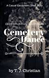 Cemetery Dance: A Casual Encounters Short Story