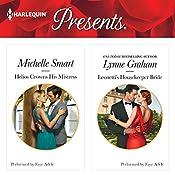 Helios Crowns His Mistress & Leonetti's Housekeeper Bride   Michelle Smart, Lynne Graham