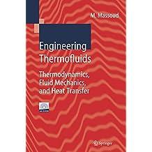 Engineering Thermofluids: Thermodynamics, Fluid Mechanics, and Heat Transfer