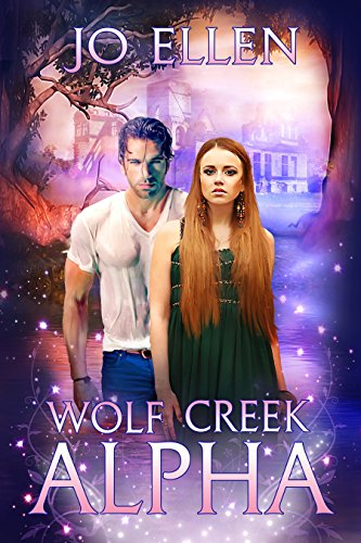 Book: Wolf Creek Alpha (Texas Pack 1) by Jo Ellen