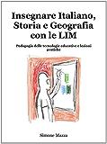 Insegnare Italiano, Storia e Geografia con le LIM