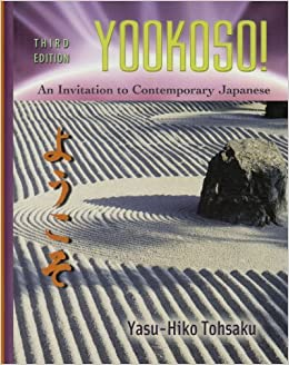 Yookoso! An invitation to contemporary japanese third edition.