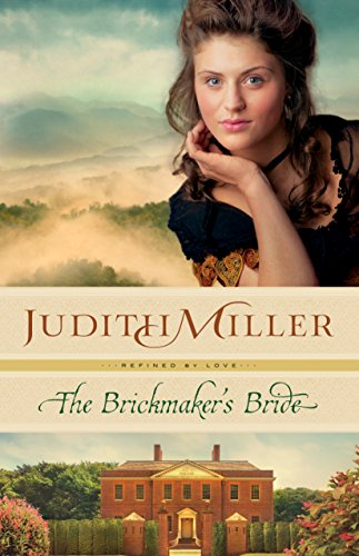 The Brickmaker's Bride (Refined by Love Book #1) by [Miller, Judith]