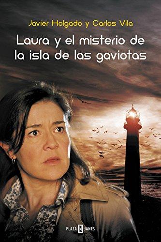 Laura y el misterio de la Isla de las Gaviotas (EXITOS, Band 1001)
