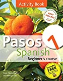 Pasos 1 Spanish Beginner's Course 3rd edition revised: intermediate course in Spanish