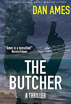 The Butcher: An Olive Jones Thriller (Olive Jones Thrillers Book 1) by [Ames, Dan]