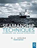 Seamanship Techniques, David House, 0415810051