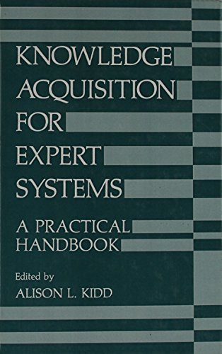Download Knowledge Acquisition for Expert Systems: A Practical Handbook (University Series in Mathematics) Pdf