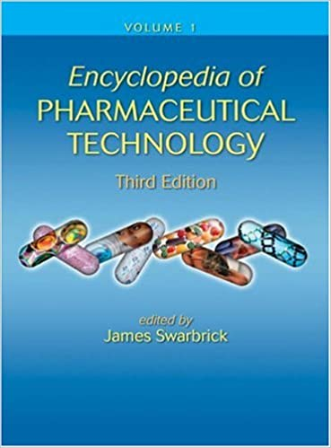 Encyclopedia of Pharmaceutical Technology (Volume 1)