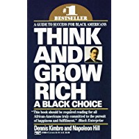 Think and Grow Rich: A Black Choice: A Guide to Success for Black Americans (English Edition)