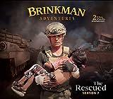 Brinkman Adventures Season 7, The Rescued (2 CDs)