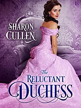 The Reluctant Duchess by [Cullen, Sharon]