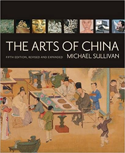 the arts of china 5th revised enlarged edition