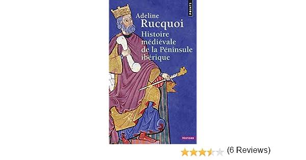 Histoire Medievale De La Peninsule Iberique Points Histoire ...