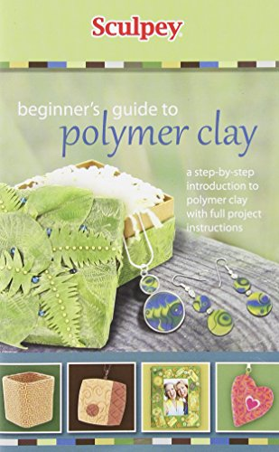 UPC 715891168622, Beginner's Guide to Polymer Clay: A Step-by-Step Introduction to Polymer Clay With Full Project Instructions