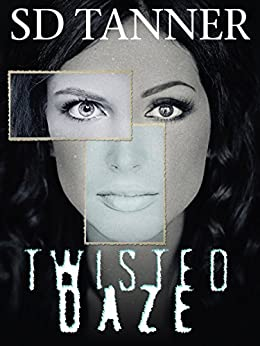 Twisted Daze by [Tanner, SD]