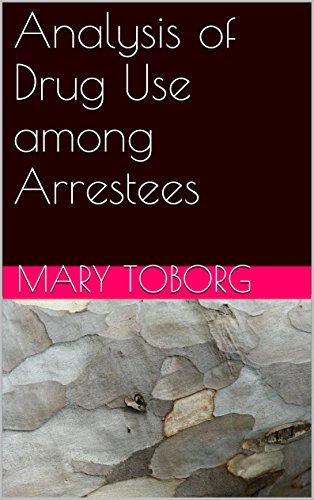 Analysis of Drug Use among Arrestees (Assessment of Pretrial