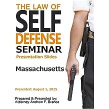 Law of Self Defense Seminar: Massachusetts: Haverhill, MA: August 1, 2015