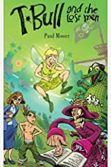 T-Bull and the Lost Men by Professor and Chair of Philosophy Paul Moser (2013-12-10) Paperback