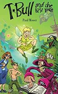 T-Bull and the Lost Men by Professor and Chair of Philosophy Paul Moser (2013-12-10)