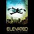 Elevated: A YA Sci-Fi Fantasy Superhero Series (Elevated Book #1)