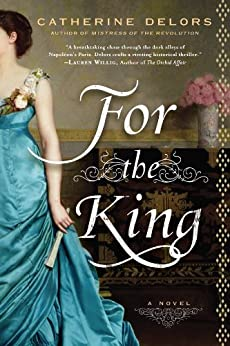 For the King by [Delors, Catherine]