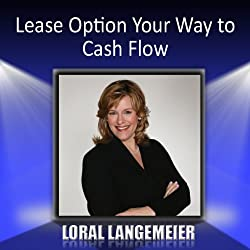 Lease Option Your Way to Cash Flow