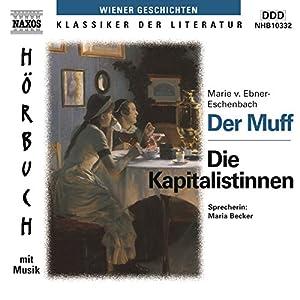 Der Muff - Die Kapitalistinnen Hörbuch