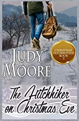 The Hitchhiker on Christmas Eve (Christmas Interupted) (Volume 3)