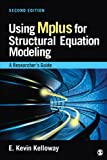 Using Mplus for Structural Equation Modeling: A Researcher's Guide
