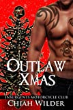 img - for Outlaw Xmas: Insurgents Motorcycle Club (Insurgents MC Romance) (Volume 10) book / textbook / text book