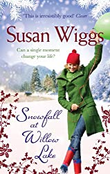 Snowfall at Willow Lake (The Lakeshore Chronicles - Book 4)