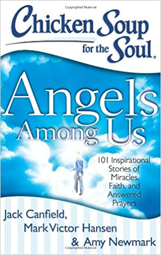 Amazon com: Chicken Soup for the Soul: Angels Among Us: 101
