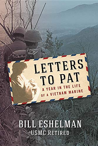 Letters to Pat: A Year in the Life of a Vietnam ()