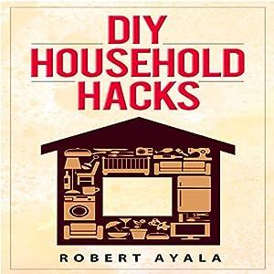 DIY Household Hacks Audiobook