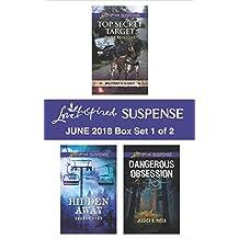 Harlequin Love Inspired Suspense June 2018 - Box Set 1 of 2: Top Secret Target\Hidden Away\Dangerous Obsession