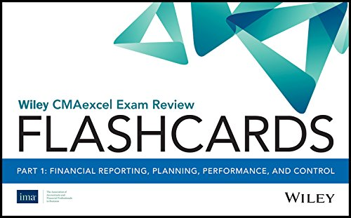 Wiley CMAexcel Exam Review 2019 Flashcards: Part 1, Financial Reporting, Planning, Performance, and Control