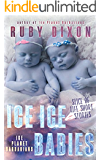 Ice Ice Babies: Ice Planet Barbarians: A Slice of Life Short Story