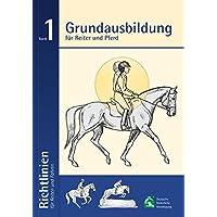Busse Richtlinien für Reiten und Fahren, Band 1 (Grundausbildung)