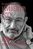 img - for The Philosophy of Umberto Eco (Library of Living Philosophers) book / textbook / text book