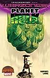 Planet Hulk: Warzones! (Planet Hulk (2015))