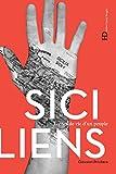 Les Siciliens (Lignes de vie d'un peuple) (French Edition)