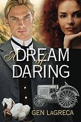 A Dream of Daring Paperback
