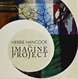 Imagine Project by Herbie Hancock (2010-06-23)