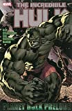 Hulk: Planet Hulk Prelude (Incredible Hulk)